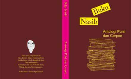 Buku Nasib; Antologi Puisi dan Cerpen KMSI