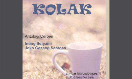 Kolak Antologi Cerpen Inung Setyami dan Joko Gesang Santoso