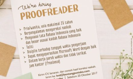 Freelance Proofreader di Bentang Pustaka