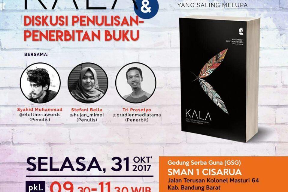 Talkshow KALA dan Diskusi Penulisan – Penerbitan Buku | Tri Prasetyo