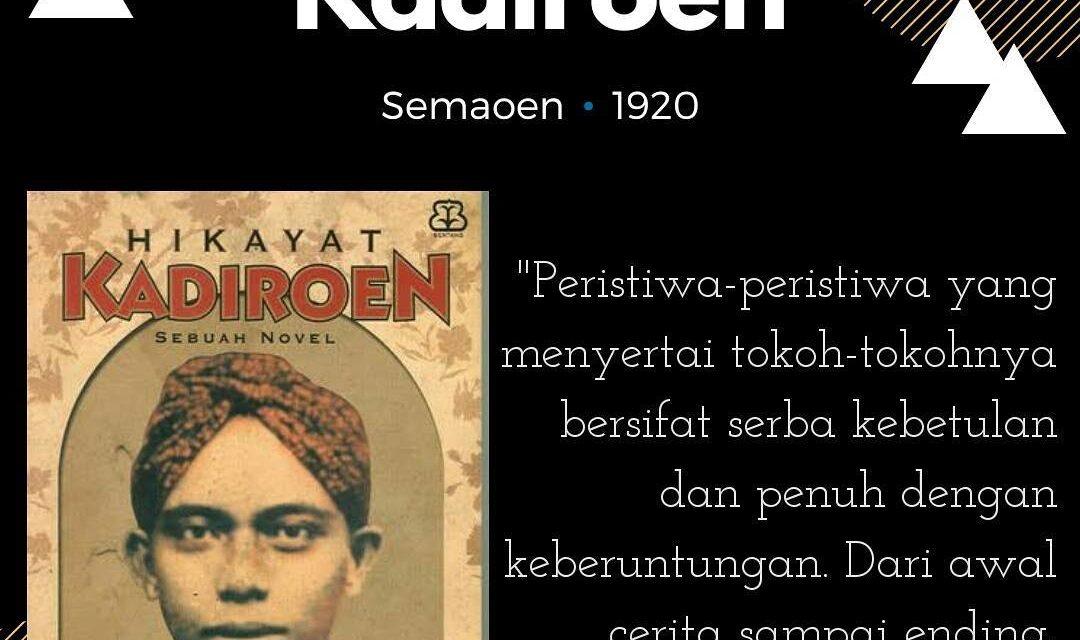 Suku Sastra Mengulas Buku Hikayat Kadiroen. 1920