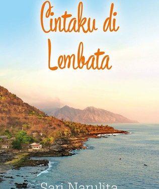 Cintaku di Lembata, Sebuah Fiksi Perjalanan Bertabur Cinta Karya Sari Narulita* | Dr. Wiyatmi, H. Hum.**