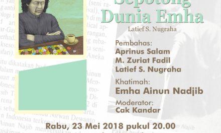 "Peluncuran Buku ""Sepotong Dunia Emha"" Karya Latief S. Nugraha | Yogyakarta"
