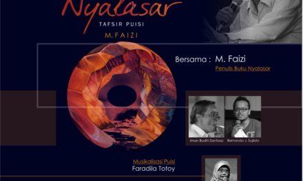 Peluncuran dan Diskusi Buku Tafsir Puisi Nyalasar karya M. Faizi