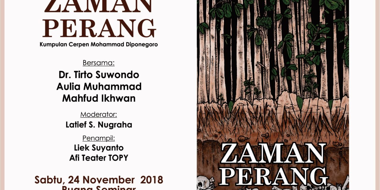 Bincang-Bincang Sastra Edisi 158 | KEMBALI KE ZAMAN PERANG BERSAMA MOHAMMAD DIPONEGORO