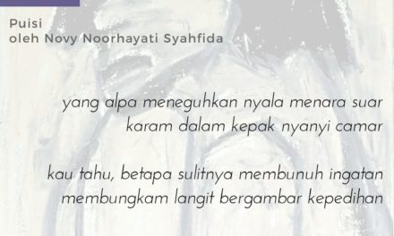Dada yang Patah | Puisi-Puisi Novy Noorhayati Syahfida