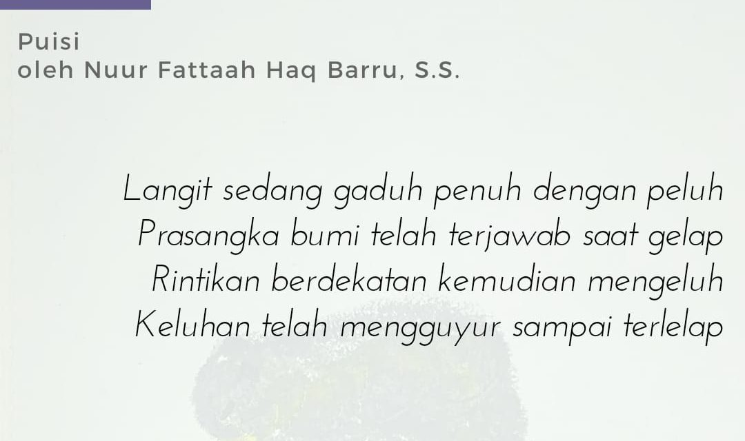 Malammu Malamku | Puisi Nuur Fattah Haq Barru