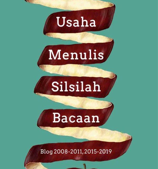 Usaha Menulis Silsilah Bacaan Karya Eka Kurniawan